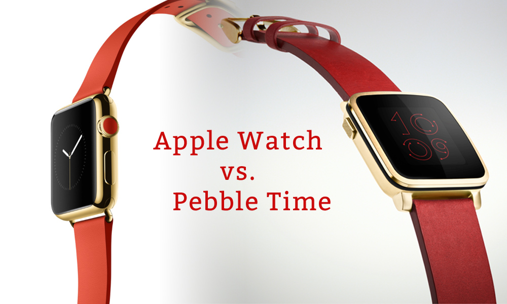 Apple Watch vs. Pebble Time Steel